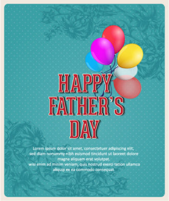 Father's Day vector illustration with vintage retro type font,flowers, balloons Vector Illustrations old