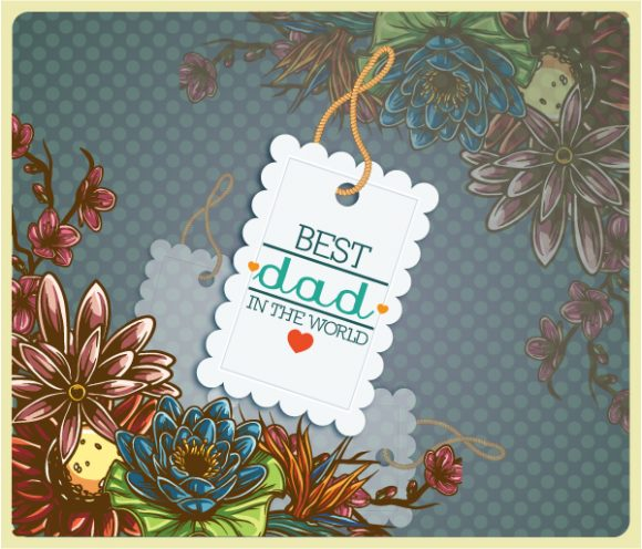 Father's Day vector illustration with vintage retro type font,flowers, sticker, tag, 2015 04 04 928