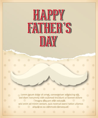 Father's Day vector illustration with vintage retro type font, moustache,torn paper Vector Illustrations old