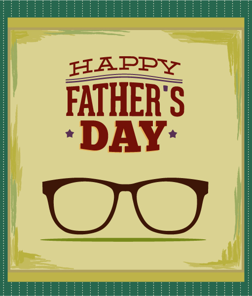 Father's Day vector illustration with vintage retro type font,glasses Vector Illustrations old
