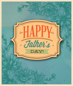 Father's Day vector illustration with vintage retro type font,frame,flowers Vector Illustrations old