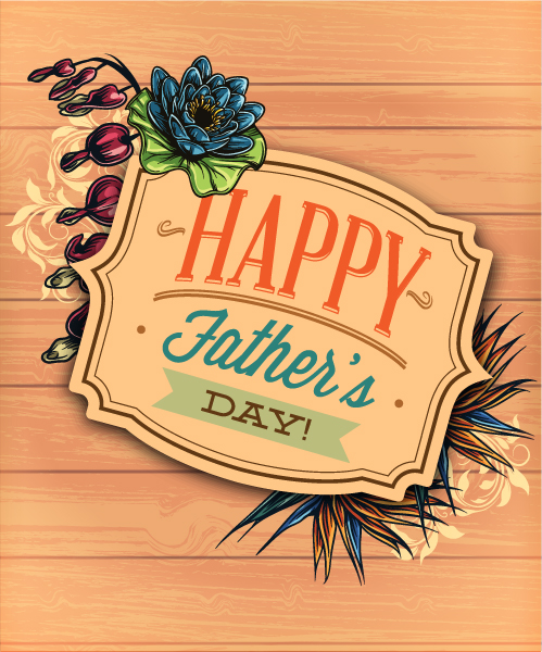 Father's Day vector illustration with vintage retro type font,wood, frame, flowers, 2015 04 04 952