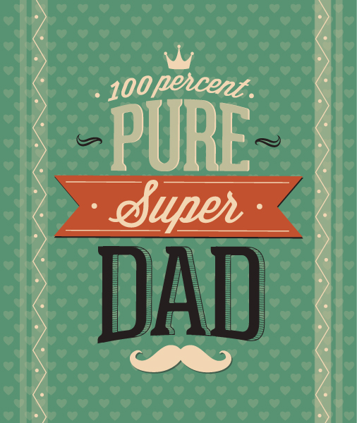 Trendy Fathers Vector: Fathers Day Vector Illustration With Vintage Retro Type Font, 1