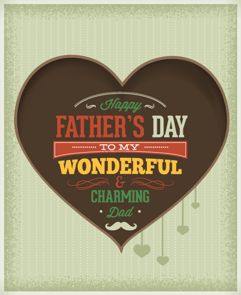 Father's Day vector illustration with vintage retro type font, heart,ribbon Vector Illustrations old