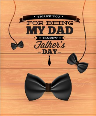 Father's Day vector illustration with vintage retro type font, wood, bow Vector Illustrations old