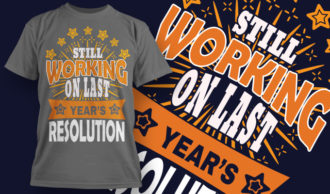designious-tshirt-design-1524 T-shirt Designs and Templates t-shirt, vector, new year, new year resolution, happy new year, funny