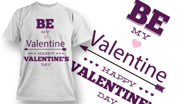 Valentines Day T-Shirt Design 47 T-shirt Designs and Templates vector