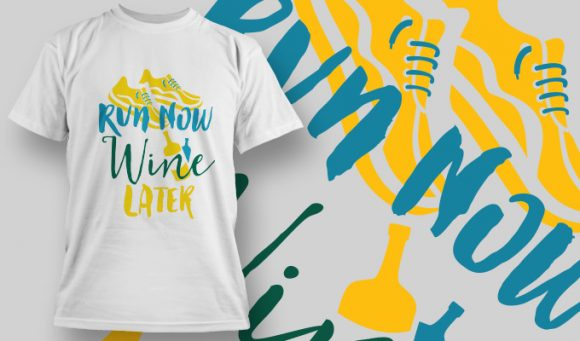 Gym T-Shirt Design 3 - Run Now, Wine Later Designious Gym Fitness 3