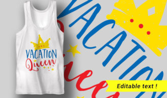 Vacation Queen T-shirt Designs and Templates summer