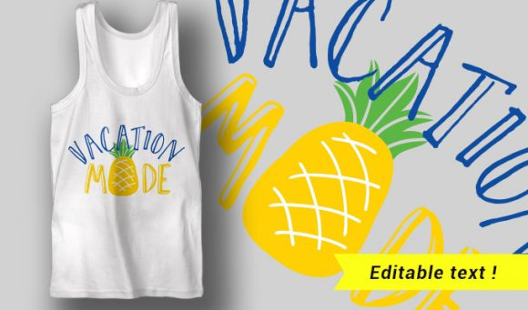 Vacation Mode T-shirt Designs and Templates summer