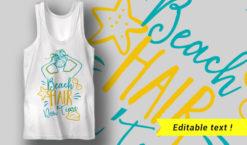 Beach Hair, Don't Care T-shirt designs and templates summer