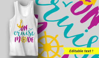 On Cruise Mode T-shirt Designs and Templates summer