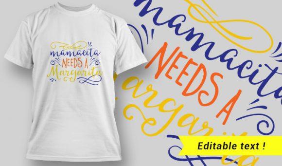 T-shirt Design 20 – Mamacita Needs a Margarita T-shirt Designs and Templates vector