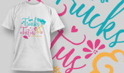 Trucks & Tutus #momofboth T-shirt designs and templates vector
