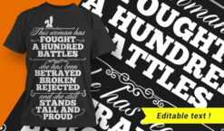 This Woman Fought A Hundred Battles … T-shirt designs and templates vector, t-shirt, typography, tee,