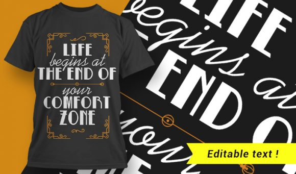 Life Begins At The End Of Your Comfort Zone T-shirt Designs and Templates vector, t-shirt, typography, tee,