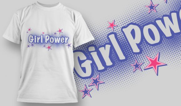 Girl Power T-shirt Design 1 T-shirt Designs and Templates vector