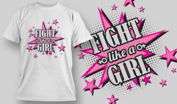 Fight Like A Girl T-shirt Design 7 T-shirt Designs and Templates vector