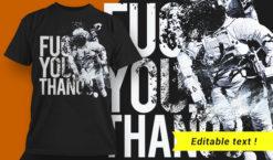 Fuc You Thanos T-shirt Design T-shirt designs and templates vector
