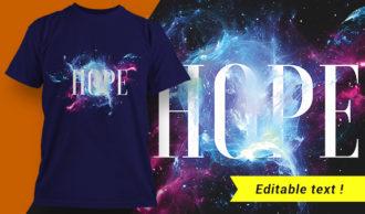 Hope T-shirt Design T-shirt Designs and Templates vector