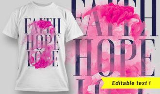 Faith, Hope, Love T-shirt Design T-shirt Designs and Templates vector