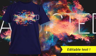 Addicted T-shirt Design T-shirt Designs and Templates vector