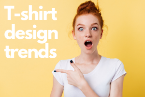 T-shirt Design Trends to Lookout in 2019 t shirt design trends