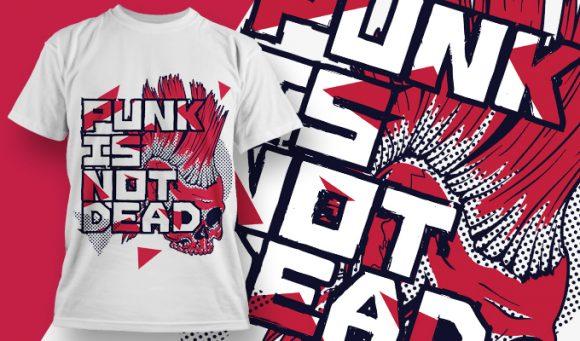 T-shirt Design 1878 - Punk Is Not Dead designious tshirt design 1878