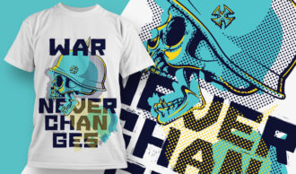 T-shirt Design 1879 – War Never Changes T-shirt Designs and Templates vector