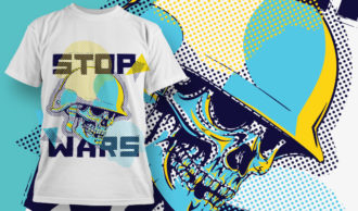 T-shirt Design 1880 – Stop Wars T-shirt Designs and Templates vector