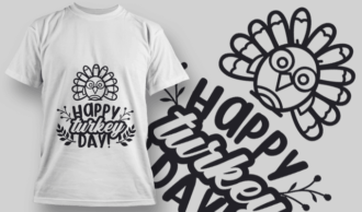 2116 Happy Turkey Day SVG Quote T-shirt Designs and Templates vector