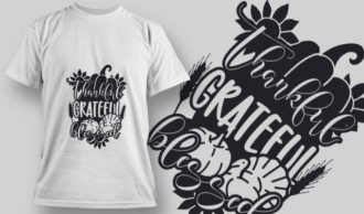 Thankful Grateful Blessed SVG Quote T-shirt Designs and Templates vector