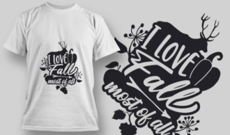 2134 I Love Fall Most of All 2 SVG Quote T-shirt Designs and Templates vector