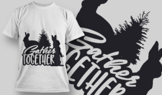 2152 Gather Together SVG Quote T-shirt Designs and Templates tree