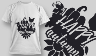 2184 Happy Autumn SVG Quote T-shirt Designs and Templates vector