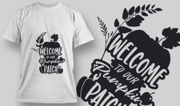 2191 Welcome to Our Pumpkin Patch SVG Quote T-shirt Designs and Templates leaf