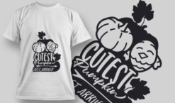 2197 Cutest Pumpkin Just Arrived SVG Quote T-shirt designs and templates vector