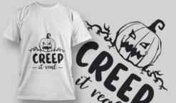 2217 Creep It Real T-Shirt Design T-shirt designs and templates vector