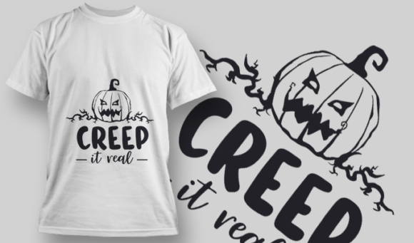 2217 Creep It Real T-Shirt Design T-shirt Designs and Templates vector