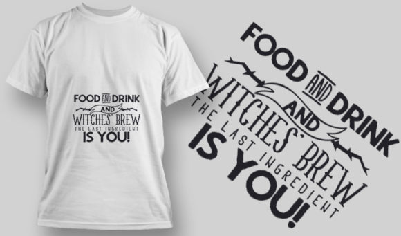 2218 Food And Drink T-Shirt Design T-shirt Designs and Templates vector