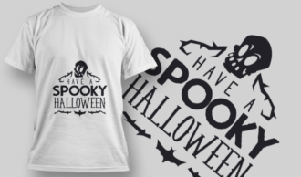 2225 Have A Spooky Halloween T-Shirt Design T-shirt Designs and Templates vector