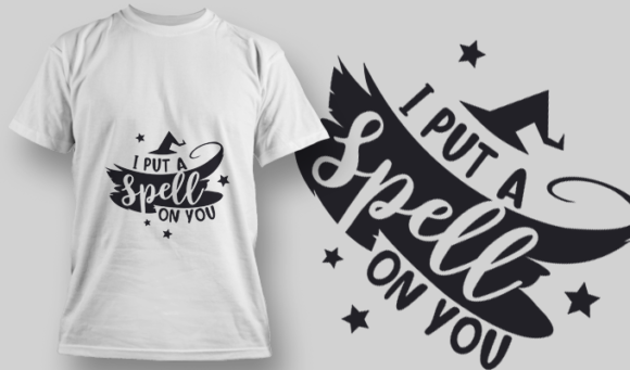 2229 I Put A Spell On You T-Shirt Design T-shirt Designs and Templates vector