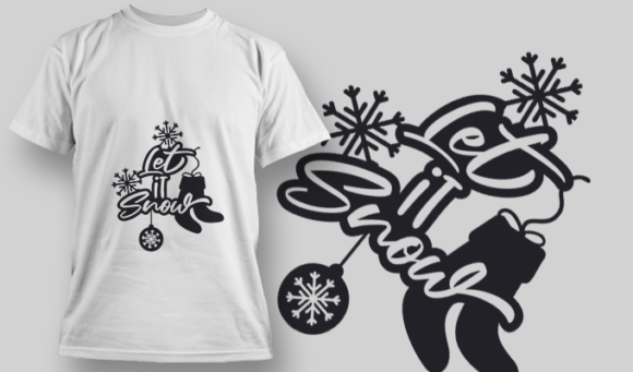 2265 Let It Snow 2 T-Shirt Design 2265 Let it Snow 2