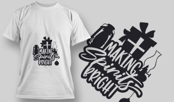 2270 Making Spirits Bright 2 T-Shirt Design T-shirt Designs and Templates vector