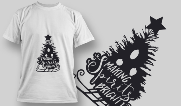 2271 Making Spirits Bright T-Shirt Design T-shirt Designs and Templates tree