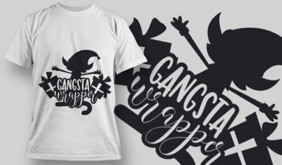 2301 Gangsta Wrapper T-Shirt Design T-shirt Designs and Templates vector