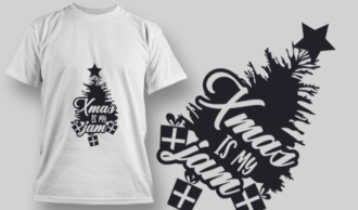 2316 Xmas Is My Jam T-Shirt Design T-shirt Designs and Templates tree