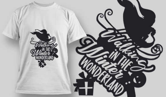 2327 Walking In The Winter Wonderland T-Shirt Design T-shirt Designs and Templates vector