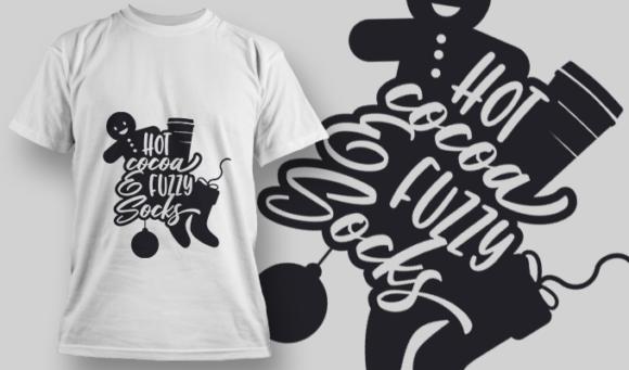 2334 Hot Cocoa & Fuzzy Socks T-Shirt Design 2334 Hot Cocoa Fuzzy Socks