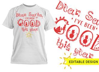 Dear Santa I've been a good girl this year editable template